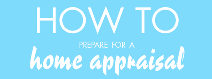 How to prepare for a home appraisal [INFOGRAPHIC]